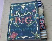 Dream Big Altered Journal