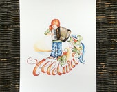 Alleluia Girl hand lettered art print / calligraphy / accordionist / music / inspirational / home wall decor / Easter
