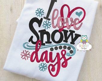 I Love Snow Days Shirt or Bodysuit, Christmas Shirt, Girl Christmas Shirt, Girl Winter Shirt, Girl Holiday Shirt