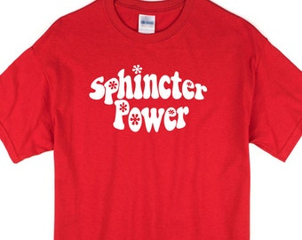 Sphincter Power T-shirt. Retro, mod, sexy, funny, weird, 60s style nonsense tee.