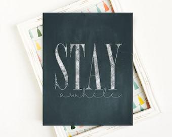 Stay Awhile Printable Art, Typography Art, Stay Awhile Art Print, Guest Room Wall Decor, Housewarming Art Print, 8x10 Printable Art