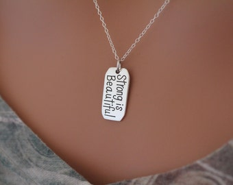 Sterling Silver Strong is Beautiful Pendant Necklace, Strong is Beautiful Necklace, Strong is Beautiful Charm Necklace