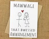 Mawwage Card for Wedding, Shower, Engagement, Anniversary, Valentine's Day, etc.