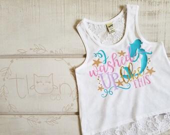 Mermaid Shirt - Mermaid Top - Girl Mermaid Top - Beach Shirt - Mermaid Hair - Little Girl -  Always Be A Mermaid - I Washed Up Like This