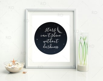 Stars can't shine without darkness - PRINTABLE Wall Art / Stars Printable Wall Decor / Nursery Art / Inspirational Motivational Wall Art