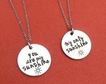Set of 2 You Are My Sunshine - My Only Sunshine Necklaces, Hand Stamped Round Disk Pendant, Inspirational Quote, Mother's Day Gift for Her