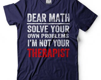 Math T-Shirt Funny Math Hate Student High School College Tee Shirt