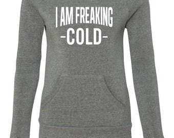 I Am Freaking Cold. Off Shoulder Sweater. I Am Freaking Cold Eco Fleece Sweatshirt. I'm So Freaking Cold. Mama Bear. Momlife. Gift For Mom.