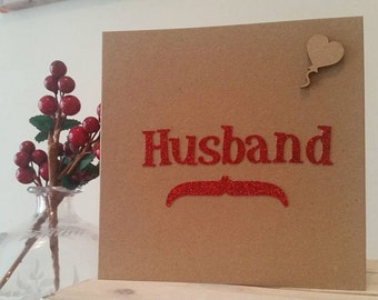 Husband Birthday, Anniversary or Valentine Card - Handmade Card with Moustache