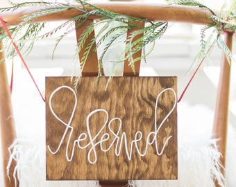 Reserved Hand Lettered Sign - Wedding Sign - Wooden Sign
