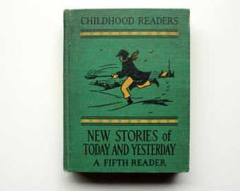 Childhood Reader - Fifth Reader - Grady, Klapper and Gifford - Vintage School Book Vintage Reader - New Stories of Today and Yesterday