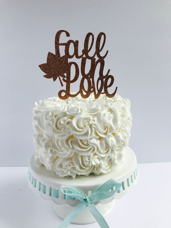 Fall in Love cake topper/ fall Bridal Shower/ bridal Shower