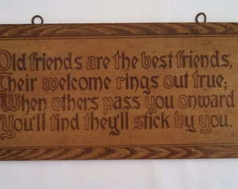 """Wood pyrography wall plaque, """"Old friends are the best friends..."""""""