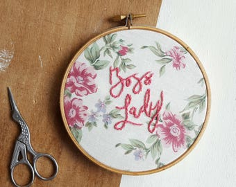 Boss Lady Embroidery Hoop - Hand Embroidered Bespoke Wall Hanging