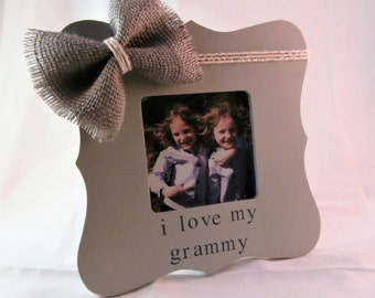 I love my Grammy frame, grandma Mothers day gift for grammy picture frame