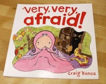 New Children's Book! Very, Very, Afraid!