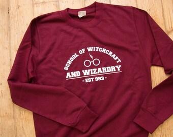 School Of Witchcraft and Wizardry Sweatshirt ~ Fandom Sweatshirt ~ *More Colour Options*