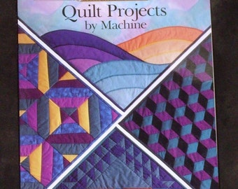Singer Quilt Projects by Machine, Sewing Reference Library, How to Quilt, Quilting Pattern Book Quilting Tutorial Vintage Quilt Lessons Book