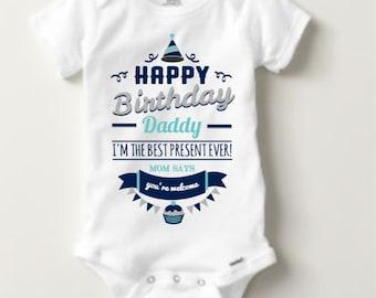 Happy Birthday Daddy/Happy Birthday shirt/Personalized/Bodysuit/Novelty gift/Birthday gift/New baby/Happy birthday onesie/Best present ever