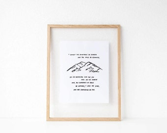"Isaiah 54:10 ""Though the mountains be shaken and the hills be removed"" // 8x10 Mountain Art Print"
