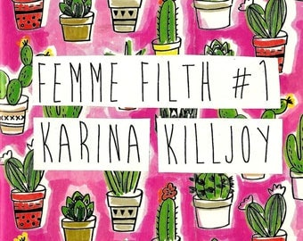 femme filth #1: a zine about radical vulnerability, femme survival, recovery, & mental health - print copy