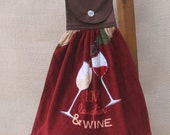 """Wine Theme Hanging Dish Towel / """"Love Laughter & Wine"""" / Towel with Saying / Kitchen Tea Towel / Gift for Wine Lover / Wine Kitchen Decor"""