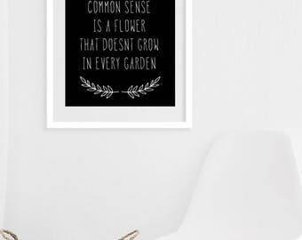 Common sense, funny quote - Instant download modern typography , minimalism, home gift, digital art, download, printable art