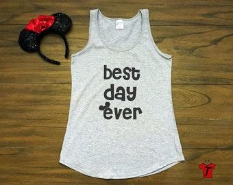 disney shirts / disney tank top / best day ever shirt / family disney shirt / mickey shirt / cute disney gift / disney engagement