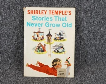 Shirley Temple's Stories That Never Grow Old C. 1958