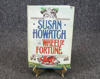 The Wheel Of Fortune By Susan Howatch C. 1984