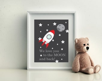 We Love You To The Moon and Back Print. Nursery Decor. Nursery Art Print.