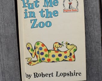 Vintage 1960 Put me in the Zoo by Robert Lopshire Dr. Seuss Beginner Books Book Club First Edition Children's Hardcover I Can Read