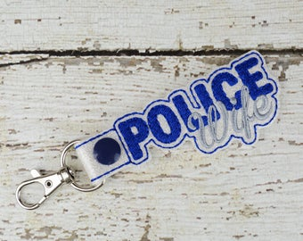 Police Wife Keychain - Bag Tag - Small Gift - Gift for Her - Thank You Gift - Bag Accessory - Zipper Pull - Women's Gift - Gift for Mom