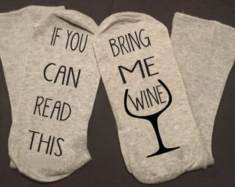 If You Can Read This Bring Me Wine Women's Novelty Socks Fun Gift Gray Grey Girlfriend Gift  Sz 4-10 or 8-12