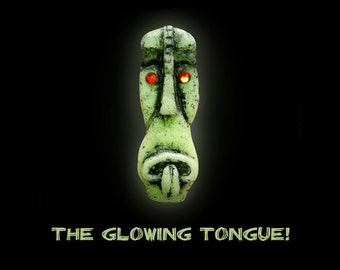 The Glowing Tongue!