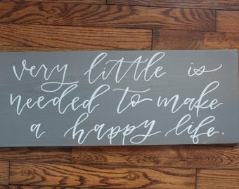 Very Little Is Needed - Sign (Grey)