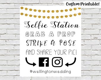 Selfie Station Sign, Printable Wedding Sign, Photo Booth Sign, Wedding Reception, Grab A Prop Strike A Pose, Wedding Hashtag Sign, Instagram