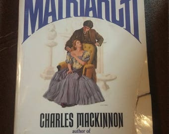 The Matriarch by Charles Mackinnon. First printing December 1977
