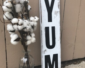 YUM Sign, Wood Sign, Rustic Sign, Kitchen Decor, Farmhouse Sign, Farmhouse Style, Country Kitchen, Cottage, Kitchen, Yum,