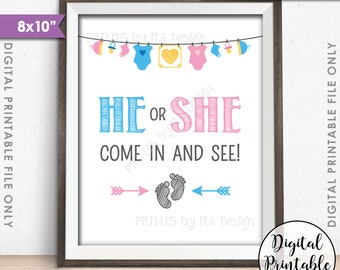 "Gender Reveal Sign, He or She Come In and See Gender Reveal Party Sign, Pink or Blue Sign, Boy or Girl Reveal, 8x10"" Instant Download Sign"