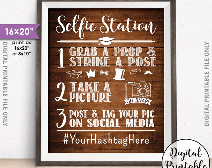 """Selfie Station Hashtag Sign, Snap a photo Share on Social Media Graduation Party Photobooth Sign, 8x10/16x20"""" Rustic Wood Style Printable"""