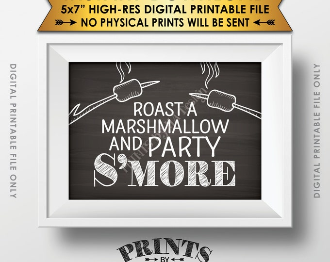 """S'more Sign, Party Smore, Roast S'mores, Wedding, Campfire, Sweet 16 Birthday, Graduation, 5x7"""" Chalkboard Style Printable Instant Download"""
