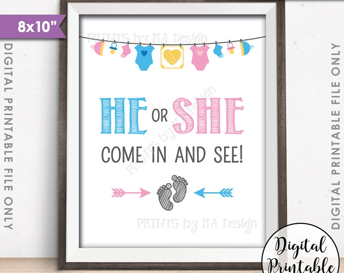 """Gender Reveal Sign, He or She Come In and See Gender Reveal Party Sign, Pink or Blue Sign, Boy or Girl Reveal, 8x10"""" Instant Download Sign"""