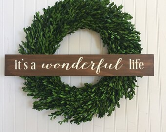 It's a Wonderful Life wood sign - A Wonderful Life - Holiday Sign - Holiday Decor - It's a Wonderful Life - Christmas Sign - Iconic Movie