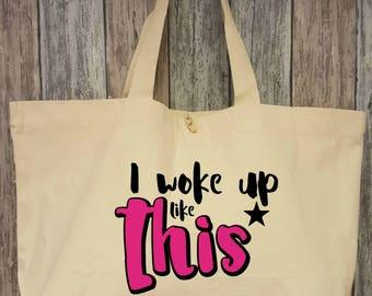 I woke up like this, cotton bag XL natural