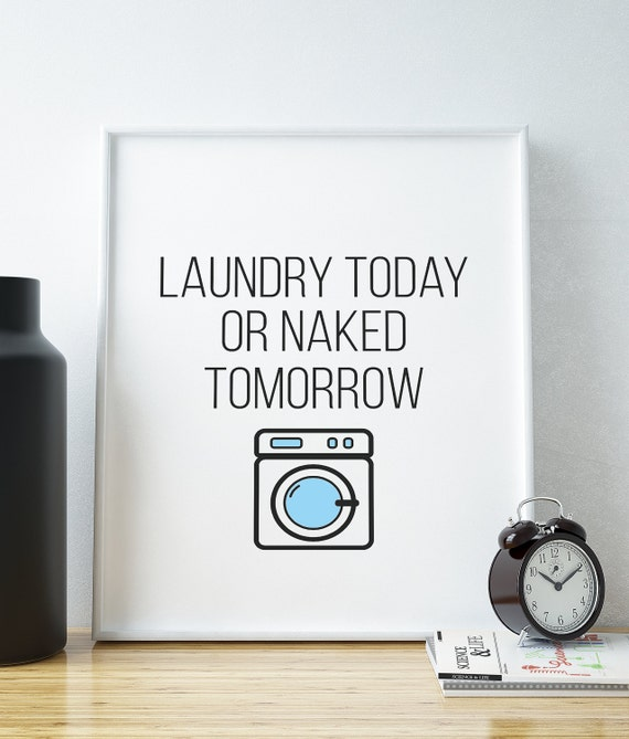 Items similar to Laundry Today or Naked Tomorrow -WOOD