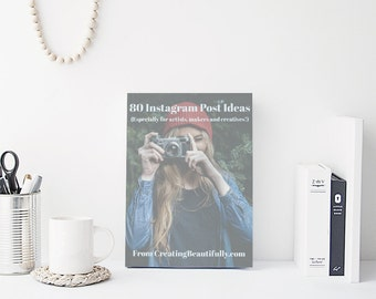 """Download Now! """"80 Instagram Post ideas: Especially for Artists, Makers, and Creatives!"""" Instant download with 3 free printable bonuses!"""