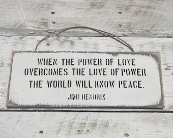 When The Power Of Love Jimi Hendrix Art For Teenager Gift For Him Peace Sign Man Cave Fathers Day Gift For Dad Hendrix Quote Love and Peace