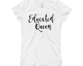 Educated Queen T-Shirt - Educated Queen - Educated Lady - Educated Queen Shirt