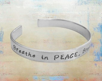 """Breathe in PEACE. Breathe Out LOVE. Yoga Mantra Cuff bracelet-lotus- Inspirational Jewelry - Inhale Exhale - Gift for her 1/4"""" aluminum …"""
